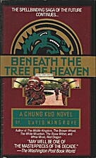 Beneath the Tree of Heaven by David Wingrove