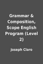 Grammar & Composition, Scope English Program…