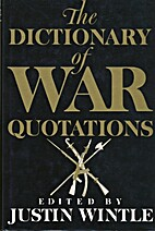 The DICTIONARY OF WAR QUOTATIONS by Wintle