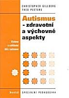 Autismus - zdravotní a…