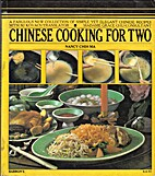 Chinese Cooking for Two by Nancy Chih Ma