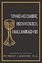 Toward A Eucharistic Vision of Church,…