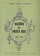 Historia de Puerto Rico (1650-1700) by Angel…