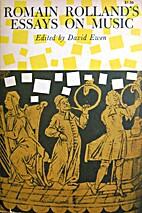 Romain Rolland's Essays on Music by Romain…