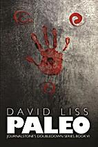 Paleo / The Doomsday Prepper by David Liss