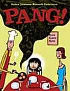 Pang! by Håkan Jaensson