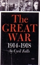 The Great War by Cyril Falls