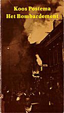 Het bombardement : herinneringen van een…