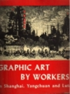 Graphic art by workers in Shanghai,…