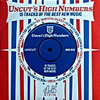 Uncut's High Numbers: 15 Tracks of the…
