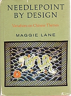 Needlepoint by Design: Variations on Chinese…