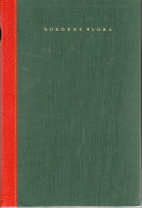 Nordens flora. 1 by Carl Axel Magnus Lindman