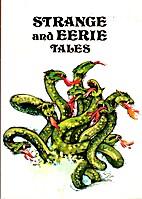 Strange and Eerie Tales by Corinne Denan