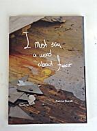 I Must Say A Word About Fear by Fatma Bucak