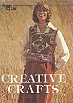 Creative Crafts by Family Circle