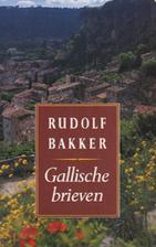 Gallische brieven by Rudolf Bakker