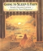 Going to Sleep on the Farm by Wendy Cheyette…