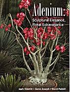 Adenium: Sculptural elegance, floral…