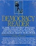 The Democracy Reader: Classic and Modern…