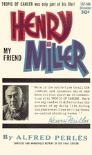 My Friend Henry Miller by Alfred Perlès