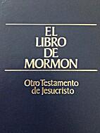 El libro de Mormom: Otro Testamento de…
