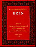 Cronicas intergalacticas EZLN: Primer…