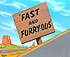 Fast and Furry-ous by Chuck Jones