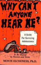 Why can't anyone hear me? : a guide for…