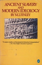 Ancient slavery and modern ideology by M. I.…
