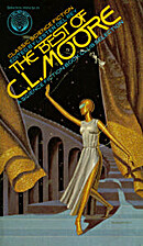 The best of C. L. Moore by C. L. Moore