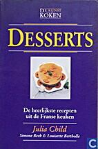 Desserts : de heerlijkste recepten uit de…
