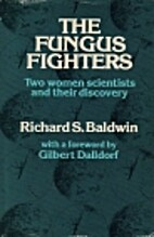 The Fungus Fighters: Two women scientists…