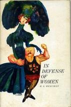 In Defense of Women by H. L. Mencken