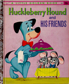 Huckleberry Hound and His Friends by Pat…
