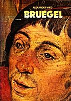 Bruegel by Alexander Wied