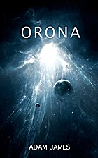 Orona (Epic Science Fiction and Fantasy Book…