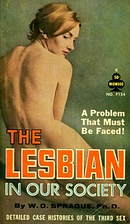 The Lesbian in Our Society: Detailed Case…