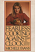 Fearless Cooking Against the Clock: Over 100…