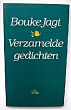 Verzamelde gedichten by Bouke Jagt