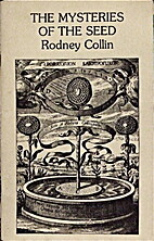Mysteries of the Seed by Rodney Collin