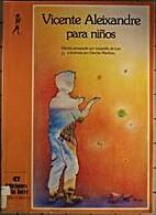 Vicente Aleixandre Para Ninos/Vicente…