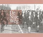 De Nije Weg; Weurt, Beuningen, Ewijk,…