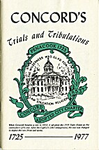 Concord's trials and tribulations by Leon W…