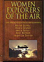 Women Explorers of the Air: Jacqueline…