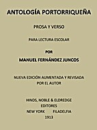 Antología portorriqueña, prosa y verso,…