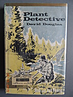Plant detective: David Douglas by Bob Young