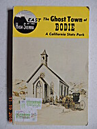 The Ghost Town of Bodie a California State…