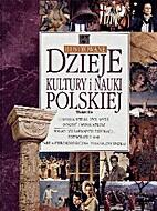 Ilustrowane dzieje kultury i nauki polskiej…