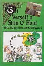 Get Yerself A Shin O' Heat by Fred Hazel
