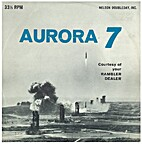 Aurora 7. (Vinyl Record 45RPM) by Ward…